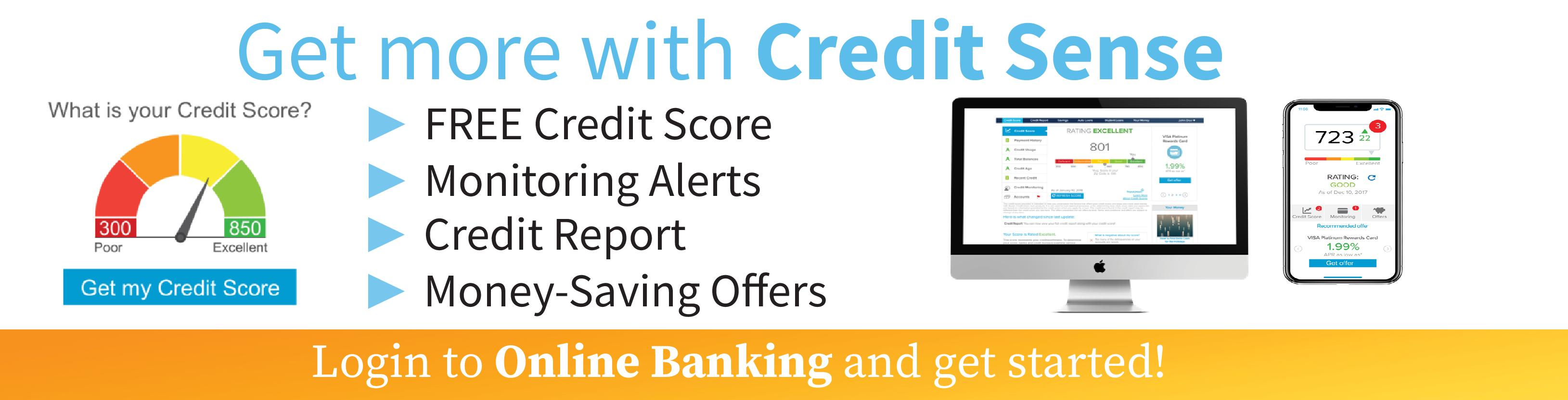 Get more with Credit Sense