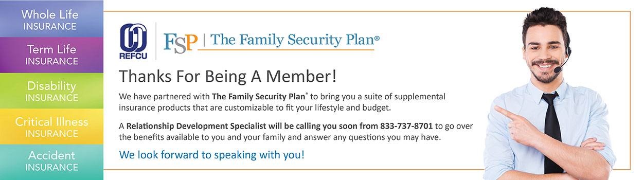 We have partnered with the Family Security Plan to bring you supplemental insurance products